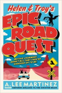 Helen and Troy's Epic Road Quest