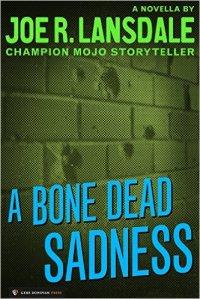 A Bone Dead Sadness